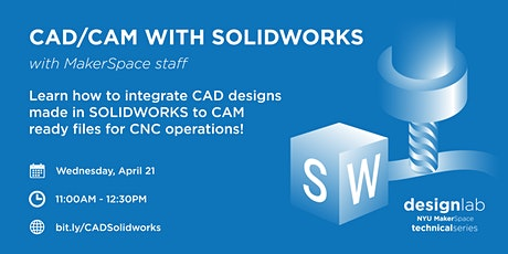 CAD/CAM with Solidworks tickets