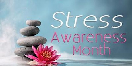 Series: Stress Awareness Month Workshops tickets