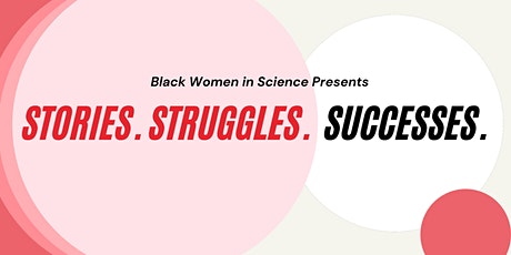Black Women in Science: Stories, Struggles and Successes tickets