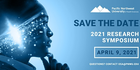 Pacific Northwest University of Health Sciences - 2021 Research Symposium tickets