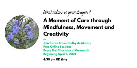 A Moment of Care through Mindfulness Movement and Creativity tickets