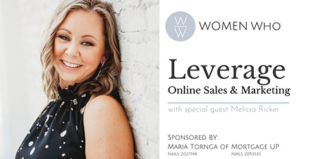 Women Who LEVERAGE Online Sales and Marketing tickets