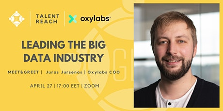 Leading the Big Data Industry   Meet&Greet with Oxylabs tickets