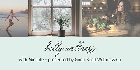 Belly Wellness - Feel Better with Real Food tickets