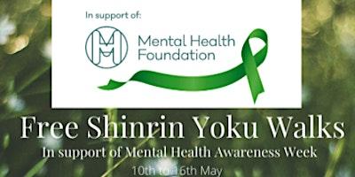 Free Shinrin Yoku Walk for Mental Health Awareness