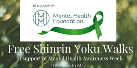 Free Shinrin Yoku Walk for Mental Health Awareness Week tickets