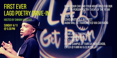 LA Get Down Drive-In Poetry Showcase @ Melrose Trading Post tickets