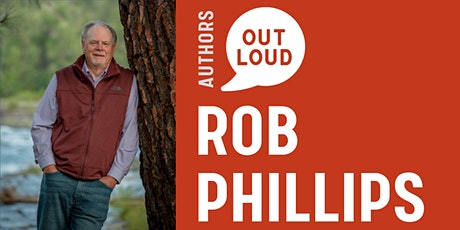 Authors Out Loud: Rob Phillips tickets
