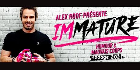 Alex Roof - Rodage pour IMMATURE - BoulZeye - 22 Juillet 20h00 billets