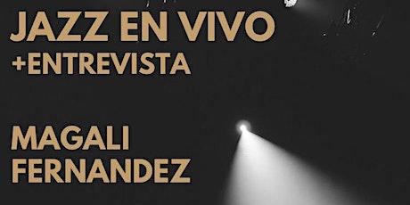 Jazz en Vivo con Magali Fernandez & Leandro Vera | Ciclo El Motor del Deseo entradas