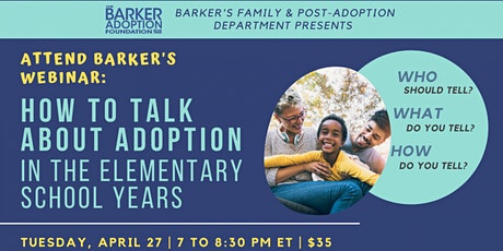 """Webinar """"How to Talk About Adoption in the Elementary School Years"""" tickets"""