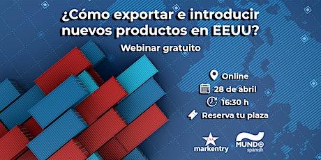 Webinar: ¿Cómo exportar e introducir nuevos productos en Estados Unidos? entradas