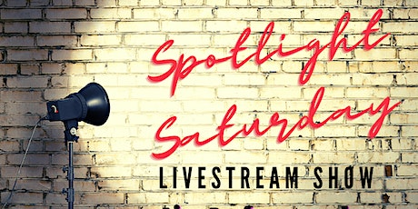Spotlight Saturday Live Stream Show tickets