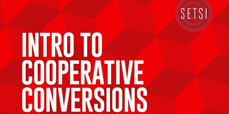 Intro to Cooperative Conversions tickets