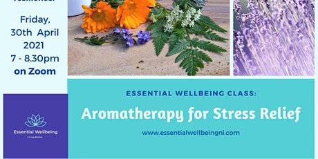 Aromatherapy for Stress Relief tickets