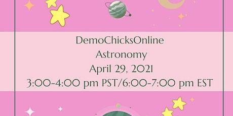 DemoChicksOnline  Astronomy tickets