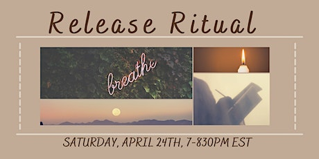 April Release Ritual - A Virtual Journal & Meditation Event tickets