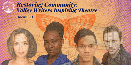 CitySpace Presents: Restoring Community: Valley Writers Inspiring Theatre tickets
