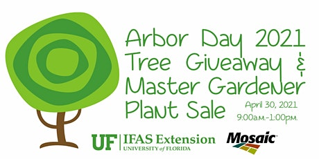 Arbor Day 2021 Tree Giveaway & Master Gardener Plant Sale tickets