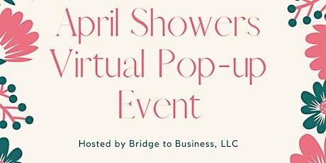 April Showers Virtual Pop Up Shop tickets