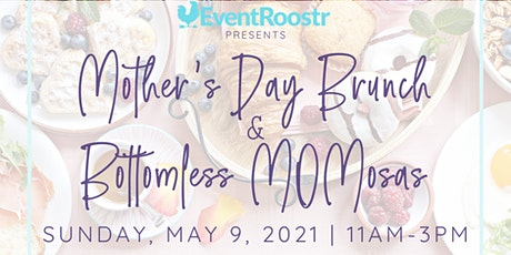 Bottomless Mimosas Mother's Day Brunch tickets