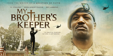 """My Brother's Keeper"" Movie tickets"