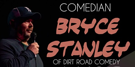 Bryce Stanley Comedy Live! tickets