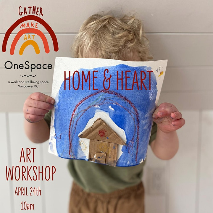 HOME & HEART Art Workshop with Gather Make Art at OneSpace image