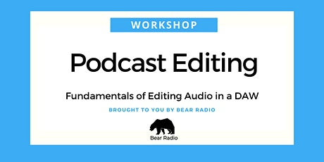 Digital Workshop: Podcast Editing (Part 1) tickets