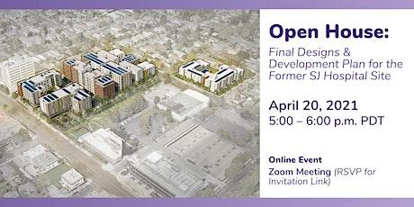 Live Open House: Final Designs & Development Plan for Former SJ Hospital tickets