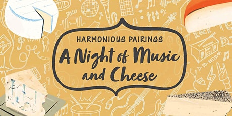 Harmonious Pairings: A Night of Music and Cheese Tickets