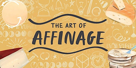 The Art of Affinage with  Expert Eric Meredith tickets