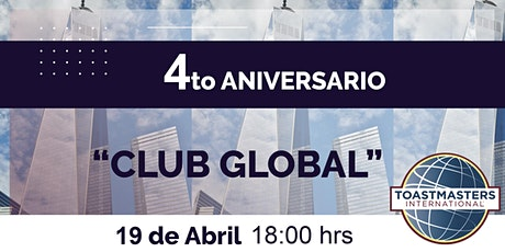"4to Aniversario Toastmaster ""Club Global"" tickets"