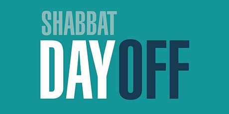 Shabbat: Day Off tickets