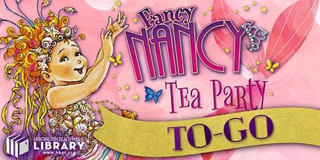 Fancy Nancy Tea Party To-Go! tickets