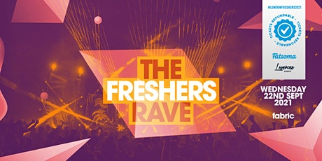 THE 2021 FRESHERS RAVE AT FABRIC! tickets