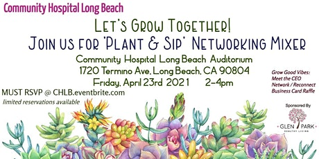 04/23/21 Community Hospital Long Beach  Networking Mixer tickets