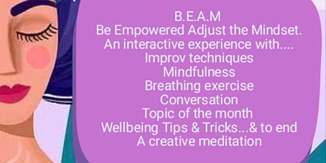 B.E.A.M - Be Empowered Adjust the Mindset - Challenging Unlimited Beliefs tickets