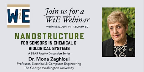 WiE Webinar: Nanostructure for Sensors in Chemical and Biological Systems tickets