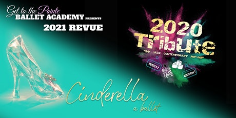 Get to the Pointe Ballet Academy presents: 2021 Revue tickets