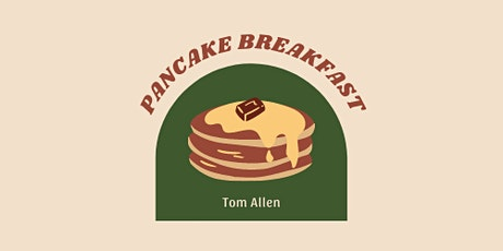 Tom Allen VFW 5066 Pancake Breakfast tickets