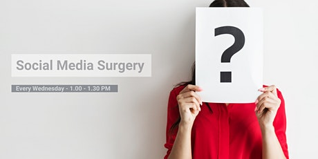 Social Media Surgery - Ask Us Your Questions tickets