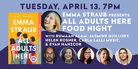 Emma Straub presents All Adults Here Food Night w/ Special Guests tickets