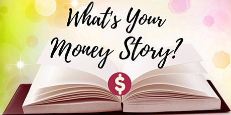 What's Your Money Story? workshop tickets