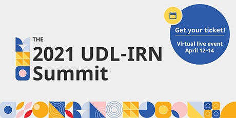 2021 UDL-IRN International Summit On Demand Post-Event Access tickets