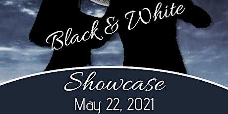 Black & White Showcase tickets