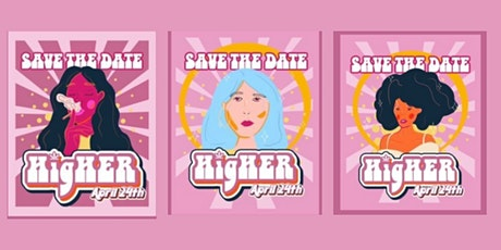 HigHER: High Talk An Elevated Conversation & More tickets
