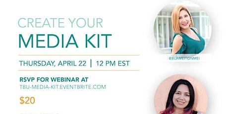 Create Your Media Kit Online Workshop tickets
