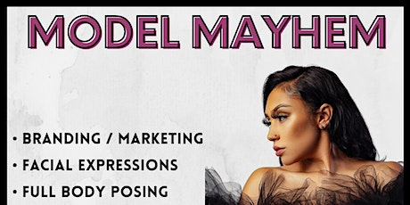 Model Mayhem - Modeling Workshop tickets
