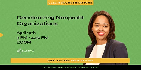 Decolonizing Nonprofit Organizations tickets